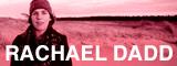 RACHAEL DADD JAPAN TOUR