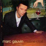 MARC GAUVIN / MALINE CLOE