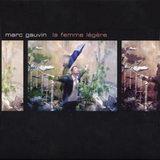 MARC GAUVIN / LA FEMME LEGERE