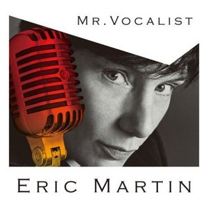 Eric Martin - Mr. Vocalist
