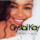 Crystal Style ♪Crystal Kay