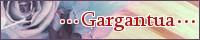 ・・・Gargantua・・・