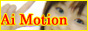 「Ai Motion」バナー(小)
